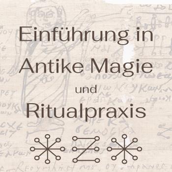 Live Webinar Einführung in antike Magie und Ritualpraxis