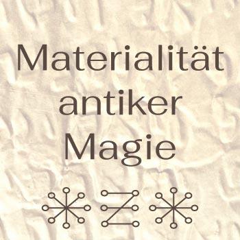 Live Webinar Die Materialitaet antiker Magie