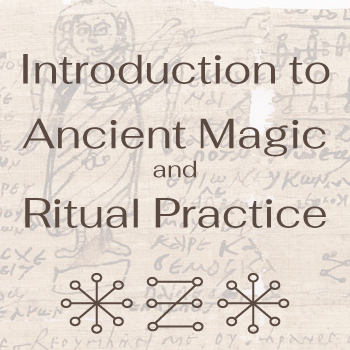 Live Webinar Introduction to Ancient Magic and Ritual Practice