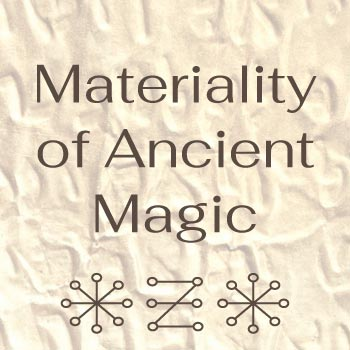 Live Webinar Materiality of Ancient Magic