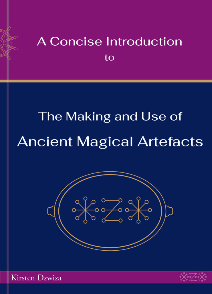 Concise Introduction Making and Use of Ancient Magical Artefacts